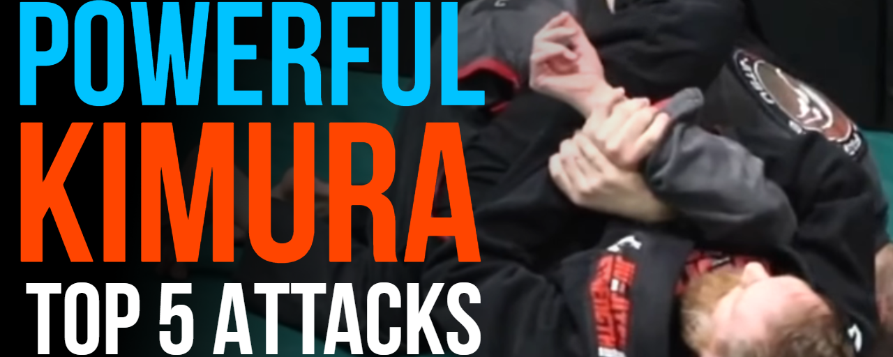 Top 5 Ways To Use The Powerful Kimura